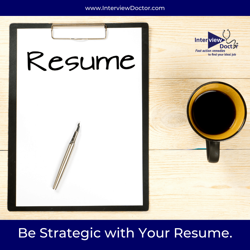 begin strategic with your resume is part of your job search