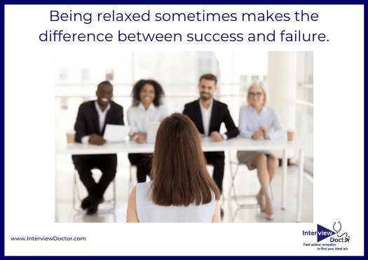 be relaxed for a successful job interview