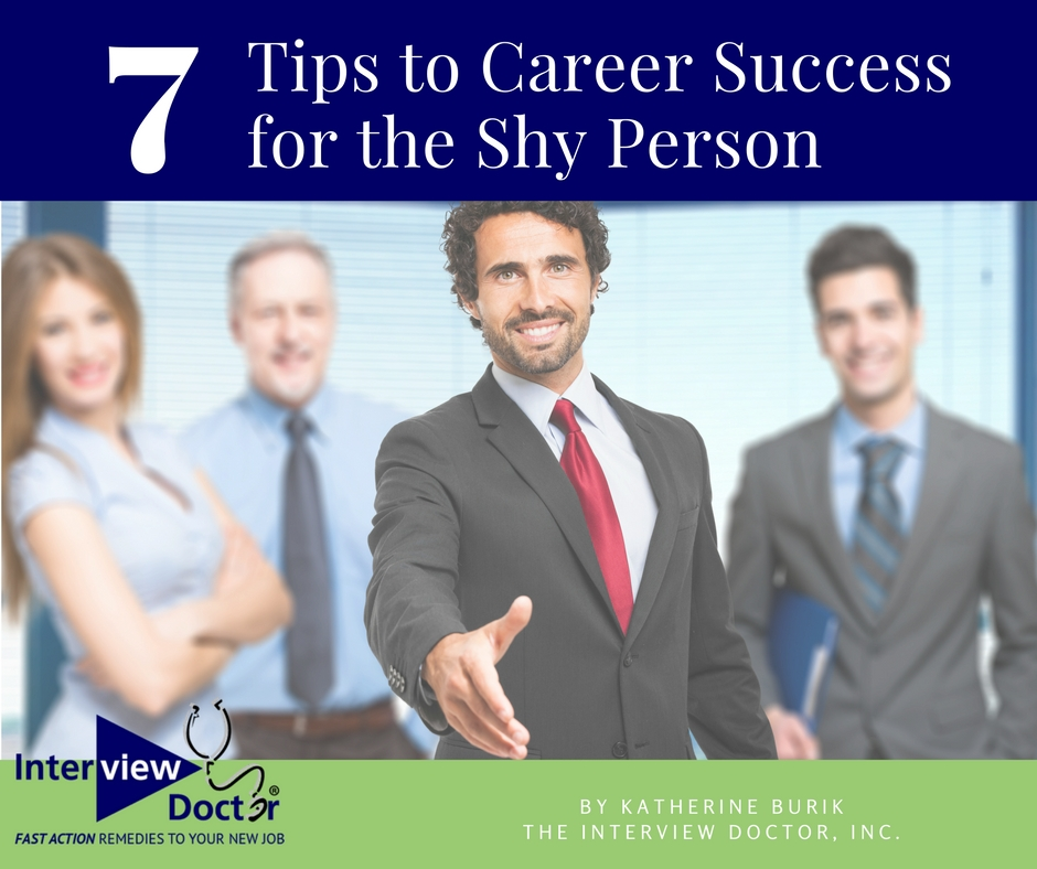 7 Tips to Career Success for the Shy Person
