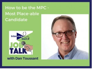 How to be the most placeable candidate