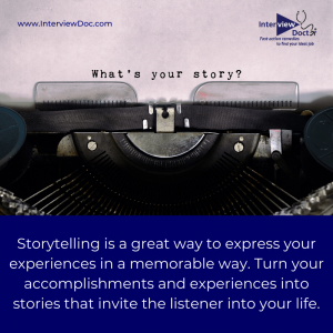 storytelling can turn your accomplishments and experiences to help your job search