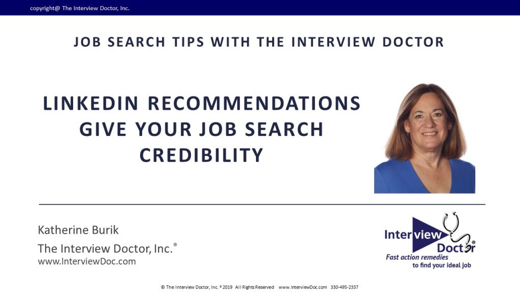 LinkedIn Recommendations give your Job Search Credibility
