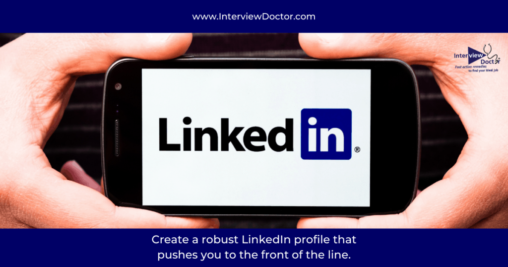 have a robust linkedin profile for your job search
