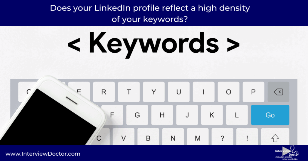 your linkedin profile should have keyword density