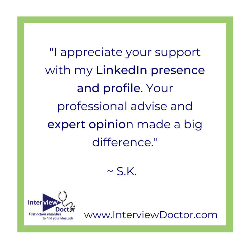 Interview Doctor LinkedIn presence and profile support, professional advice and expert opinion