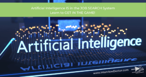 ensure that artificial intelligence sees your job search profile